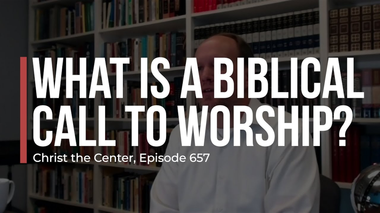 What Is a Biblical Call to Worship?