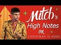 "Mitch Grassi's NEW HIGH NOTES on ""Christmas Is Here"""