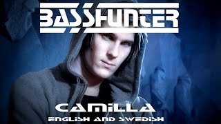 Basshunter   Camilla English and Swedish Lyrics