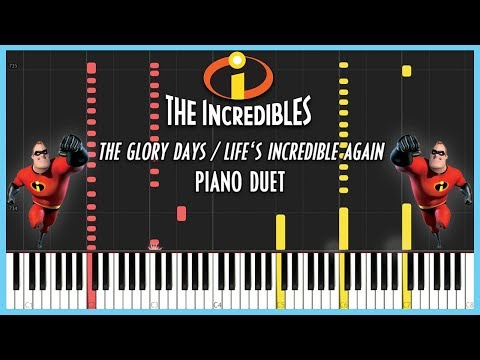 The Incredibles: The Glory Days/Life's Incredible Again [SYNTHESIA]