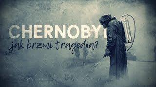 Czarnobyl: Jak brzmi tragedia?