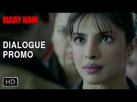 Fighting against all odds - Dialogue Promo 2 - Mary Kom | Priyanka Chopra | In Cinemas NOW