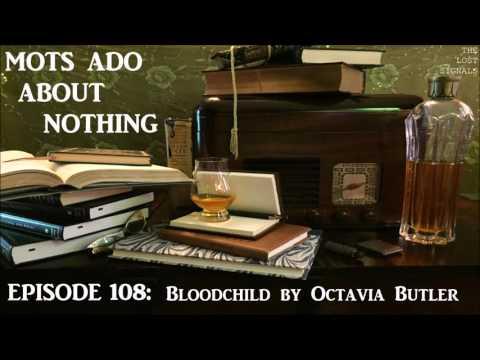 MOTS Ado 108: Bloodchild by Octavia Butler