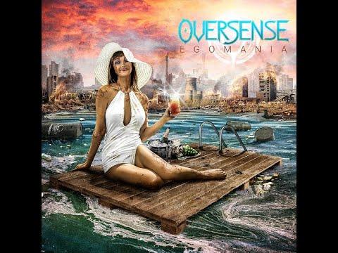 Oversense - Egomania (2021) (New Full Album)