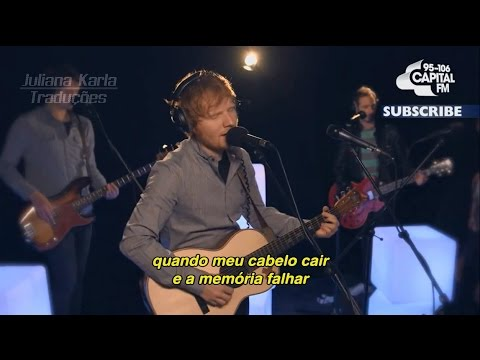 "Ed Sheeran - ""Thinking Out Loud"" (Legendado em Português)"