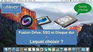 Fusion Drive, SSD et disque dur - lequel choisir