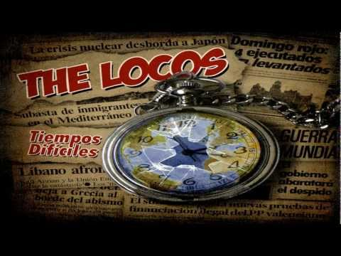 the locos - no estas sol@ (tiempos dificiles)
