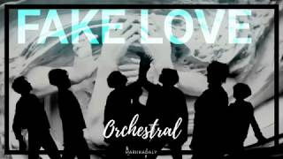 Fake Love by BTS [ Orchestral ]