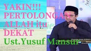 Ustad Yusuf Mansur Terbaru 2018 - Yakin akan Pertolongan Allah
