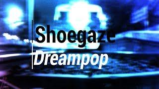 Video Shoegaze/Dreampop Compilation download MP3, 3GP, MP4, WEBM, AVI, FLV Juli 2017