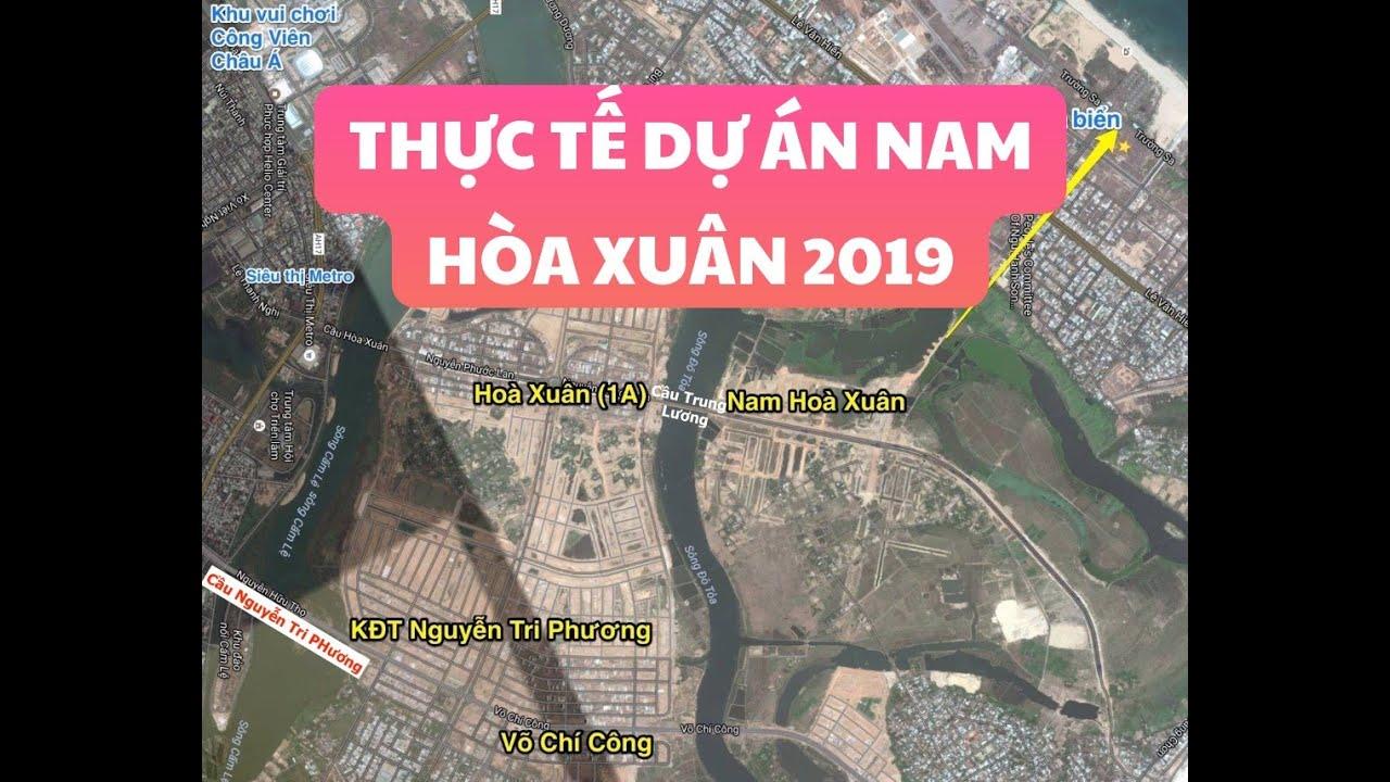 Dự án Nam Hòa Xuân Đà Nẵng   Sốc khi Thực tế dự án 2019