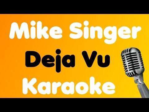 Mike Singer • Deja Vu • Karaoke