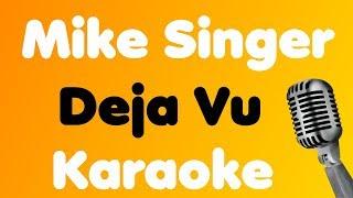 Baixar Mike Singer • Deja Vu • Karaoke