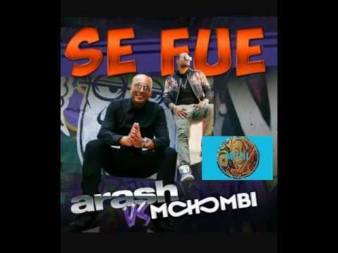 ARASH ft. MOHOMBİ - SE FUE ZİL SESİ