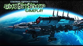 Colonial Defence Force Ghostship Gameplay (PC HD)