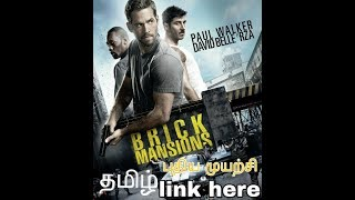 Brick Mansions (2014) Tamil Dubbed Movie HD 720p Download  and Watch Online All link in description
