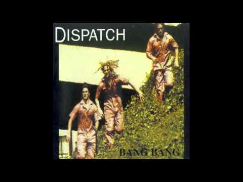 Dispatch - The General