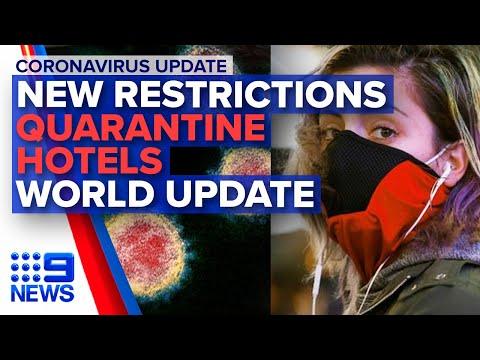 Coronavirus: New Social Restrictions, World Update | Nine News Australia