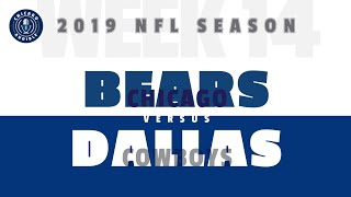 Game Preview: Chicago Bears - Dallas Cowboys (Week 14)