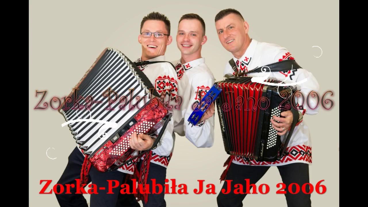 Zorka Palubila Ja Jaho 2006r Youtube
