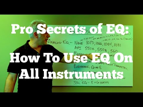 How The Pros Use EQ - How To EQ All Instruments and Your Mixes