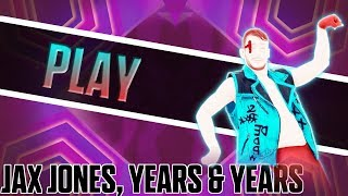 Just Dance 2019 - Play by Jax Jones, Years & Years / Collab With Scrince (fanmade mashup) Video