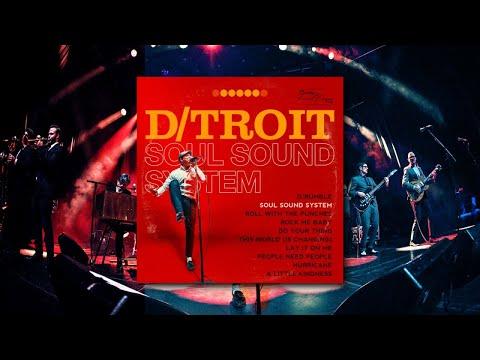 D/Troit - Soul Sound System (Official Albumplayer)