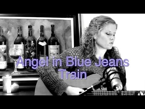 Angel in Blue Jeans - Train (Acoustic Cover)