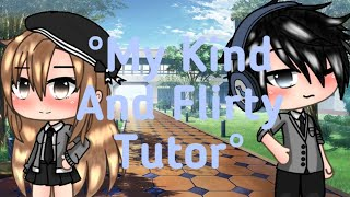 °My Kind And Flirty Tutor° ||GLMM||