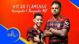 Baixar Ruanzinho e Thiaguinho MT - Hit do Flamengo/ Manual do Vapo