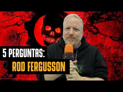 GEARS OF WAR | CINCO PERGUNTAS PARA ROD FERGUSSON