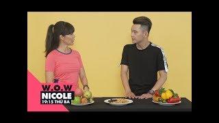 Ăn gì trước và sau khi tập gym để đạt hiệu quả cao nhất? | W.O.W Nicole | VIEW TV-VTC8