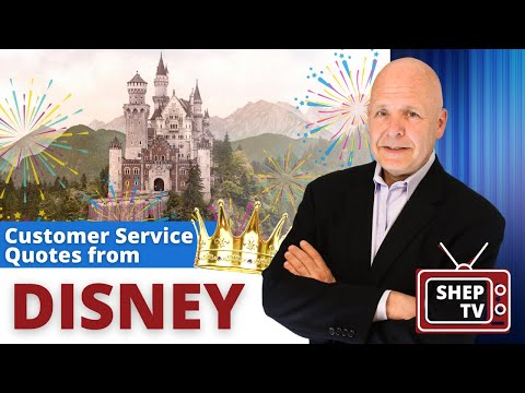Customer Service Expert's Top 7 Disney Quotes for CS