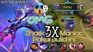 OMG !!! ZHASK 3X MANIAC DALAM 1 MATCH + GIVEAWAY UNTUK 10 PEMENANG BERUNTUNG