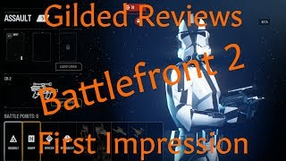 Star Wars Battlefront 2 - Gilded Review, EA Rant, Pay-to-Win and First Impression (Video Game Video Review)