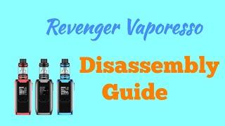 How to repair Box  Vaporesso Revenger Tutorial Disassembly -Gsm Guide