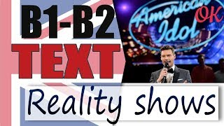 Reality Shows - Реалити Шоу 📘 Intermediate English text | Английский язык OK English