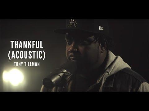 Tony Tillman - Thankful (Acoustic) #YouTubeNashville