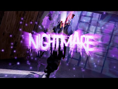 Nightmare | Edit | So2 & CS:GO | (paid For Aboven #2)