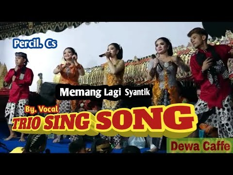 Download  Trio Sing Song & cak percil, cak kuntet  ☆☆Memang Lagi Syantik☆☆ Gratis, download lagu terbaru