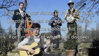 """""""Roll Away Your Stone"""" - Mumford & Sons (Official Lyrics)"""