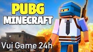 Chơi Game Pubg Minecraft Online - Hướng dẫn chơi Game 24h