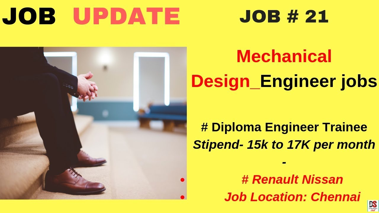 Job Update 21 Mechanical Design Engineer L Diploma Trainee Engineer 2019 Job I Fresher Experience Youtube