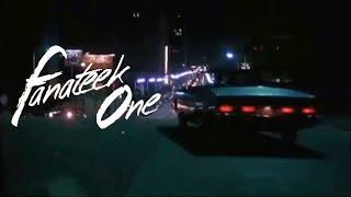 ▶ Fanateek One - Night Drive