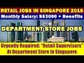 "Jobs In Singapore: ""Retail Supervisors"" At Department Store, Singapore 