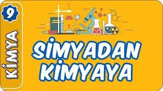 Simyadan Kimyaya  9. Sınıf Kimya