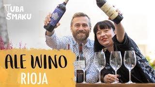 Dziś w odcinku Ale Wino rozmowa o czerwonym winie Rioja - pochodzi ...