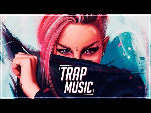 Trap Music Mix 2018 | Best of Trap Music
