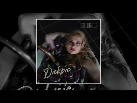 ELINE - Dickpic (Official Audio)
