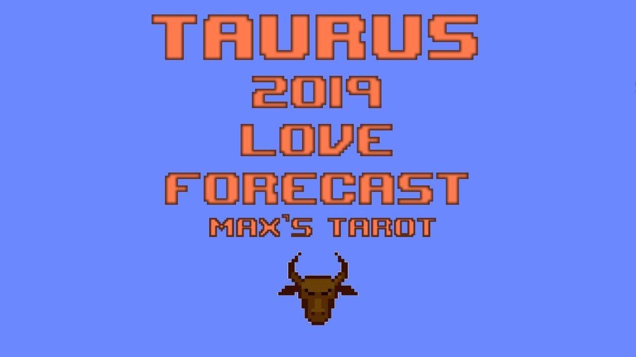 2019 Taurus Love Forecast -